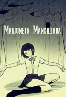 """Libro. """"Marioneta Mancillada"""" Leer online"""