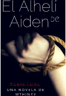 """Libro. """"El Alhelí de Aiden"""" Leer online"""