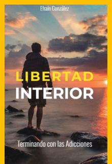 """Libro. """"Libertad Interior"""" Leer online"""