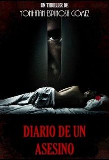 """Libro. """"Diario De Un Asesino"""" Leer online"""