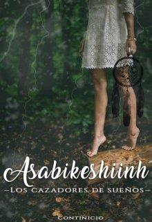 """Libro. """"Asabikheshiinh """" Leer online"""