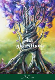 """Libro. """"La Guardiana"""" Leer online"""