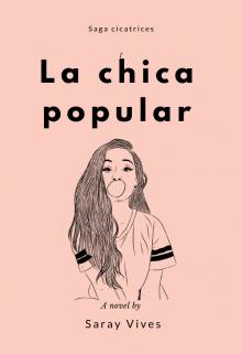"""Libro. """"La chica popular. """" Leer online"""
