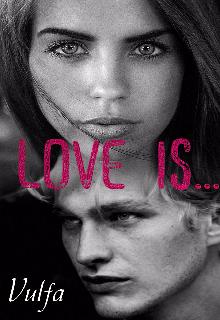 """Книга. """"Love is..."""" читать онлайн"""