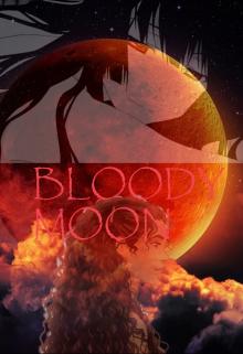 "Libro. ""Bloody Moon"" Leer online"