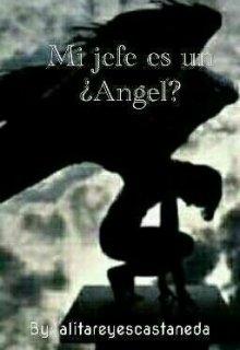 "Libro. ""Mi jefe es un ¿Ángel?"" Leer online"