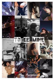 "Книга. ""To be mine"" читать онлайн"