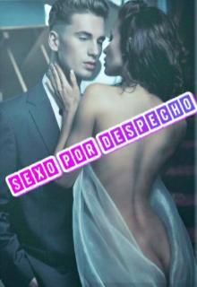 """Libro. """"Sexo x despecho"""" Leer online"""