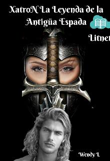 """Libro. """"Xatrón La leyenda de la Antigua Espada"""" Leer online"""