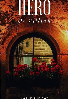 """Libro. """"Hero or villian """" Leer online"""