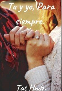 """Libro. """"Tu y yo, para siempre"""" Leer online"""