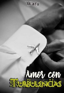 """Libro. """"Amor con turbulencias"""" Leer online"""