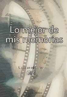 """Libro. """"Lo mejor de mis memorias """" Leer online"""
