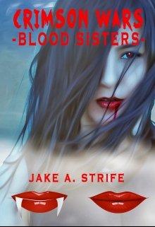 "Book. ""Crimson Wars: Blood Sisters (book 1)"" read online"