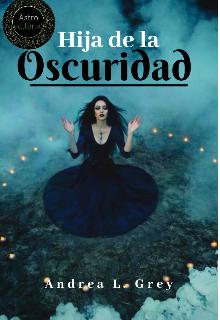 """Libro. """"Hija de la Oscuridad #1"""" Leer online"""