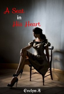 "Book. ""A Seat in His Heart"" read online"