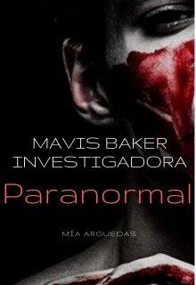 "Libro. ""Mavis Baker investigadora paranormal."" Leer online"