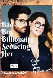 "Book. ""Bad-Boy Billionaire Seducing Her "" read online"