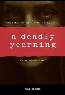 """Book. """"A Deadly Yearning"""" read online"""