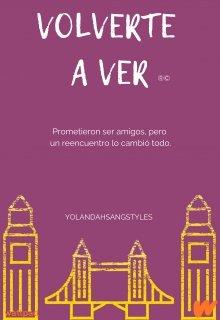 """Libro. """"Volverte A Ver ®©"""" Leer online"""