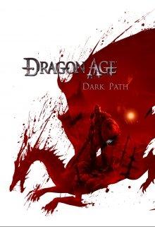 """Книга. """"Dragon Age: Тёмный Путь"""" читать онлайн"""
