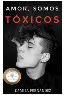 """Libro. """"Amor, somos tóxicos"""" Leer online"""
