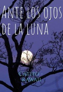 """Libro. """"Ante los ojos de la luna"""" Leer online"""