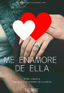 """Libro. """"Me Enamore de Ella"""" Leer online"""