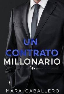 """Libro. """"Un Contrato Millonario"""" Leer online"""
