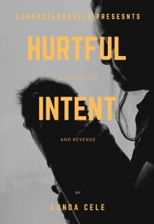 "Book. ""Hurtful intent"" read online"