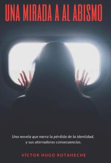"""Libro. """"Una Mirada al Abismo (novela)"""" Leer online"""