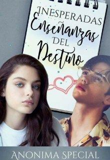 """Libro. """"Inesperadas Enseñanzas Del Destino"""" Leer online"""