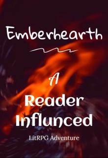 "Book. ""Emberhearth: A Reader Influenced Litrpg Adventure"" read online"
