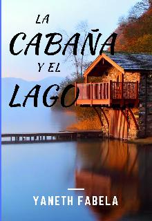 """Libro. """"La cabaña y el lago"""" Leer online"""