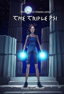 "Book. ""Bloodline of Atlantis: The Triple Psi"" read online"