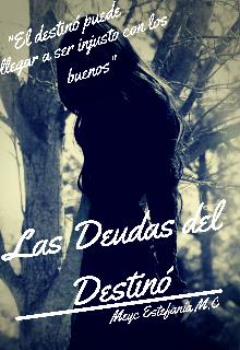 """Libro. """"Las Deudas del Destino"""" Leer online"""
