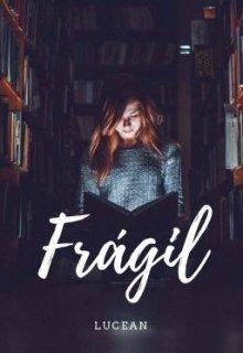"Libro. ""Frágil "" Leer online"