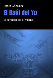 """Libro. """"El Baúl del Yo"""" Leer online"""