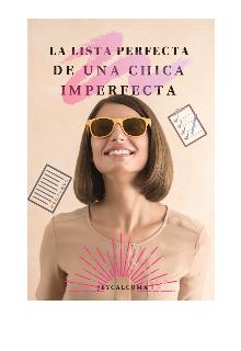 "Libro. ""La Lista Perfecta de una chica imperfecta "" Leer online"
