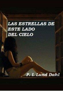 """Libro. """"Las estrellas de este lado del cielo"""" Leer online"""