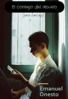 """Libro. """"El Consejo Del Abuelo"""" Leer online"""
