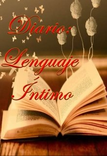 "Libro. ""Diario: Lenguaje Íntimo"" Leer online"
