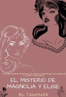 """Libro. """"El Misterio De Magnolia Y Elise"""" Leer online"""
