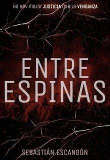 """Libro. """"Entre Espinas"""" Leer online"""