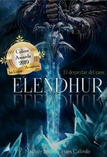 """Libro. """"Elendhur- El Despertar del Caos"""" Leer online"""