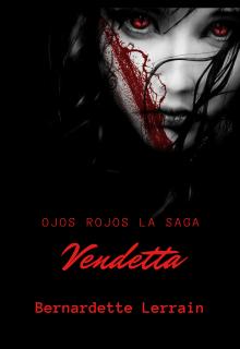 """Libro. """"Ojos Rojos© Libro Il : Vendetta"""" Leer online"""
