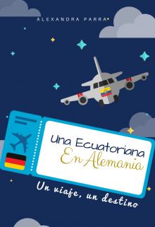 """Libro. """"Una Ecuatoriana en Alemania"""" Leer online"""
