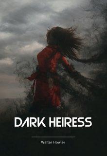 """Libro. """"Dark Heiress(heredera Oscura)"""" Leer online"""