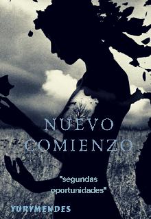"""Libro. """"Nuevo comienzo  ( saga segundas oportunidades )"""" Leer online"""
