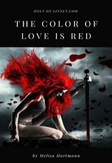 """Книга. """"Цвет Любви - Красный"""" читать онлайн"""